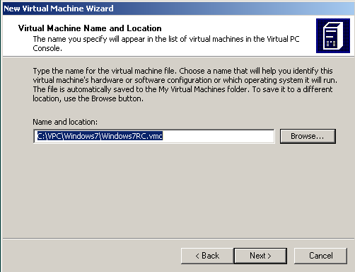 Win7 virtual machine name and location