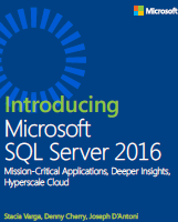 Introducing Microsoft SQL Server 2016 free ebook