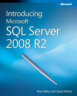 Introducing Microsoft SQL Server 2008 R2 free ebook from Microsoft Press