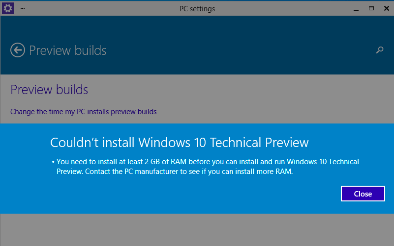 Couldnot install Windows 10 because of 2 GB RAM requirement