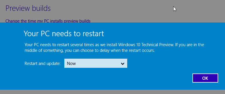 Windows 10 Preview builds upgrade requires PC restart