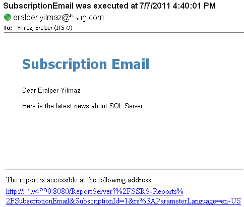 Reporting Services data-driven subscription report delivered via e-mail