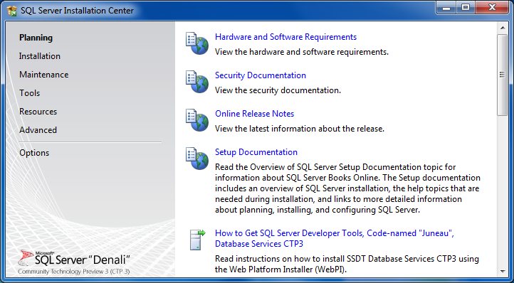 SQL Server Installation Center screen for Denali CTP3