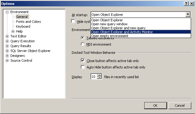 Start up options in SQL Server Management Studio to display Activity Monitor
